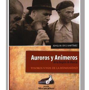 Auroros y animeros de la Región de Murcia