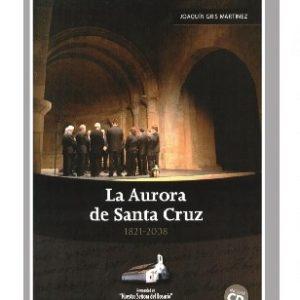 La Aurora de Santa Cruz (1821-2008)