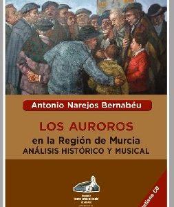 Auroros en la Región de Murcia. Análisis histórico y musical