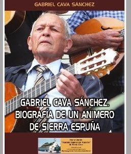 Gabriel Cava Sánchez. Biografía de un animero de Sierra Espuña