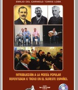 Introducción a la poesía popular repentizada o trovo en el sureste español